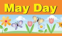 What is May Day?