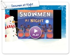 snowmen at night video