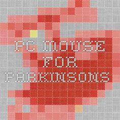pc mouse for parkinsons