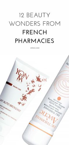 12 amazing beauty products from French pharmacies / via @byrdiebeauty