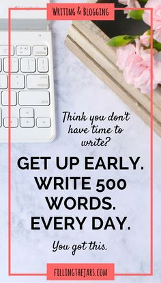 The Magic of Getting Up Early and Writing 500 Words | If you're a writer or a…