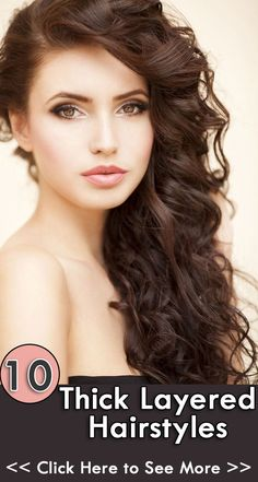 10 Thick Layered Hairstyles http://celebrityhairstylespictures.blogspot.com/