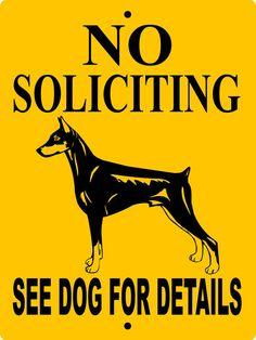 "NO SOLICITING SIGN,Doberman Pinscher Sign 9""x12"" ""Aluminum""nsdp1"