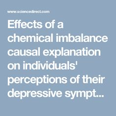 Effects of a chemical imbalance causal explanation on individuals' perceptions of their depressive symptoms — ScienceDirect