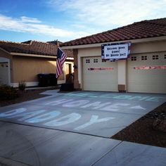 My decorated driveway! He loved it!!
