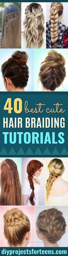 Unbelievable Best Hair Braiding Tutorials  – Easy Step by Step Tutorials for Braids – How To Braid Fishtail, French Braids, Flower Crown, Side Braids, Cornrows, Updos – Cool Braid ..