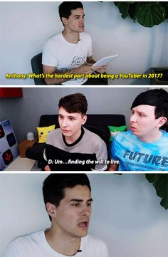 "I LOVED THIS PART | Anthony Padilla asking for advice (2017) | Phil Lester & Dan Howell | ""Finding the will to live."" 