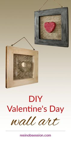 Resin Obsession: How to make resin hearts and use them to create shabby chic style wall art Wooden Wall Art, Diy Wall Art, Diy Craft Projects, Diy Crafts, Craft Ideas, How To Make Resin, Glue Art, Steampunk Crafts, Creative Arts And Crafts