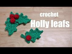 "christmas crochet ""holly leaves"" かぎ針編み 柊(ヒイラギ)の編み方 코바늘 크리스마스 호랑가시나무 히이라기 뜨기 - YouTube Crochet Christmas Ornaments, Holiday Sweater, Crochet Projects, Xmas, Knitting, Crocheting, Tejidos, Amigurumi, Needlepoint"