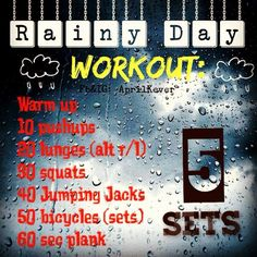 Rainy Day At home workout!