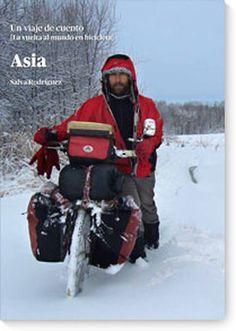 Asia «Un viaje de cuento. La vuelta al mundo en bicicleta» (9788483674451)