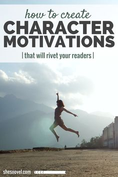 How to Create Character Motivations That Will Rivet Your Readers | She's Novel http://www.shesnovel.com/character-motivations/?utm_content=buffer59e36&utm_medium=social&utm_source=pinterest.com&utm_campaign=buffer #writing