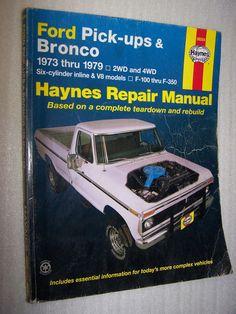 Haynes Repair Manual 36054 Ford Pick-Ups & Bronco 1973 Thru 1979 2WD 4WD