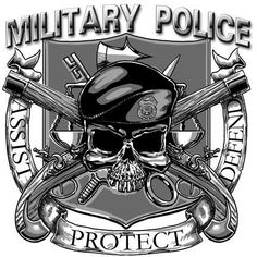 Military Police. This we will defend.
