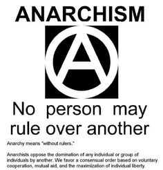 Anarchy means without rulers