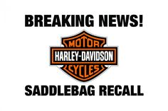 Harley-Davidson Issues Recall for Saddlebags | Baggers