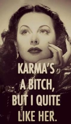 If you do only good. Only good Karma will come to you. But if you're a dick pls be prepared for karma to dick slap you in the face harder, she don't play. She Quotes, Bitch Quotes, Sassy Quotes, Great Quotes, Funny Quotes, Inspirational Quotes, Karma Quotes Truths, Sarcasm Quotes, Provocateur