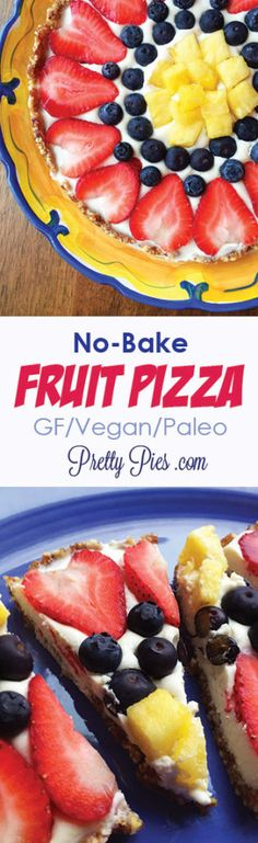 Make this healthier No Bake Fruit Pizza for your next cookout or party. Vegan, gluten free and paleo!