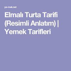 Elmalı Turta Tarifi (Resimli Anlatım)   Yemek Tarifleri