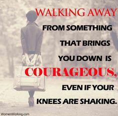 Walk far away it will be worth it