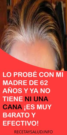 LO #PROBÉ CON MI #MADRE DE 62 #AÑOS Y YA NO TIENE NI UNA #CANA ¡ES MUY #B4RATO Y #EFECTIVO! #BELLEZA