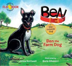 Ben, the Outside Dog by Jenna Rothwell http://www.amazon.com/dp/0987497073/ref=cm_sw_r_pi_dp_LnCwvb1Y2VEYG