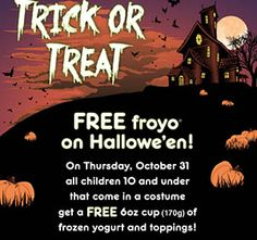 Yogurtys Free Frozen Yogurt on Halloween for kids 10 & under in costume: October 2013
