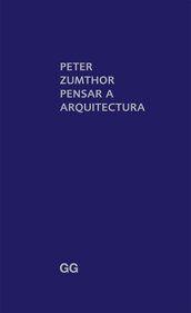 Pensar a arquitectura de Peter Zumthor $79.00