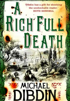 'A Rich Full Death' by Michael Dibdin [click on cover to download free ebook sample of first 10% -> sample can also be sent to Kindle, if you register with Jellybooks]