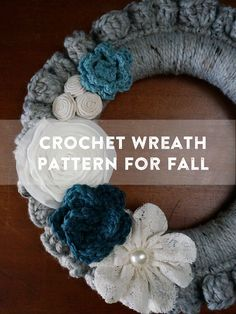 Quick and easy crochet wreath pattern inspired by Fall for your front door.