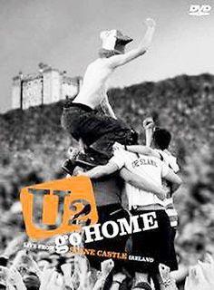 Precision Series U2 Go Home: Live from Slane Castle