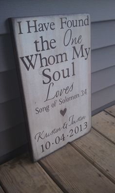 Custom Wedding Art, I have found the one whom my soul loves, home decor. $40.00, via Etsy.