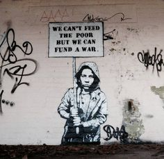 We can't feed the poor but we can fund a war