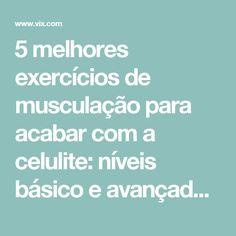 5 melhores exercícios de musculação para acabar com a celulite: níveis básico e avançado - Vix
