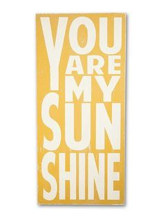 you are my sunshine - large