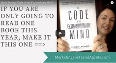 A Must-Read Book For All Travel Agents! This is my review of the book: Code of the Extraordinary Mind by Vishen Lakhiani.   Watch this short video, then order yourself a copy of this MUST-READ book (or check it out from your local library) it'll increase your bank account and your happiness levels!