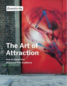 Eventbrite Research Report: Tips on how to attract more Millennials to the arts