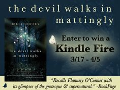 Billy Coffey's - THE DEVIL COMES TO MATTINGLY - Kindle HDX Giveaway! - Giveaways, Sweepstakes & Contests