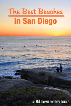 The Best Beaches in San Diego by Old Town Trolley. #OldTownTrolley #SanDiego #Sightseeing