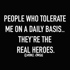 True story is number one realheroes yup Mad Quotes, Sassy Quotes, Badass Quotes, True Quotes, Best Quotes, Funny Quotes, Funny Humour, Qoutes, Funny Sarcasm