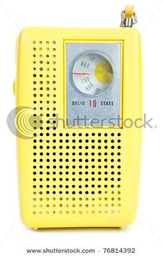 I remember listening to the Top 40 on Saturday on my yellow transistor radio.