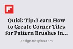 Quick Tip: Learn How to Create Corner Tiles for Pattern Brushes in Adobe Illustrator http://flip.it/jqCjA