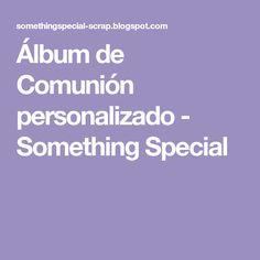 Álbum de Comunión personalizado - Something Special