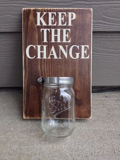 Keep The Change Wood Laundry Sign With Mason Jar Catch, Wall Mount, Distressed, Stained Wood, Java by UpcycledRelic on Etsy
