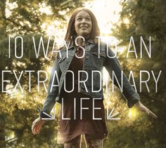10 Ways to an Extraordinary Life - Bob Goff's field notes from a life well-lived. | RELEVANT Magazine