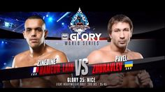 ZINEDINE HAMEUR LAIN vs  PAVEL ZHURAVLEV GLORY 35 Full  HD Fight
