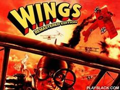 Wings: Remastered Edition  Android Game - playslack.com , a brand-new version of a well-kown game, where you will act in air combats of World War I times.