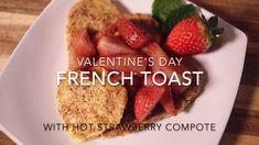 Valentine's Day French Toast