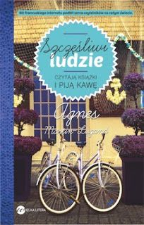 Szczęśliwi ludzie czytają książki i piją kawę - Agnes Martin-Lugand  #book #bookslove #ksiazki