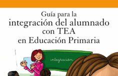 Guía para la integración del alumnado con TEA en Educación Primaria - Autismo Diario